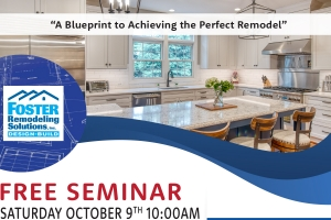 A Blueprint to Achieving the Perfect Remodel @ Foster Remodeling Solutions - Design and Selection Showroom